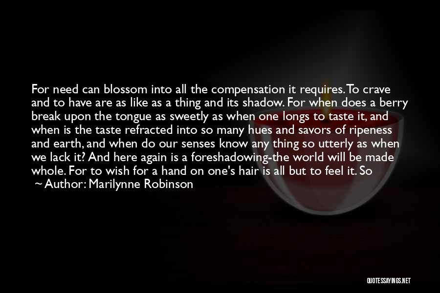 Wild Hair Quotes By Marilynne Robinson