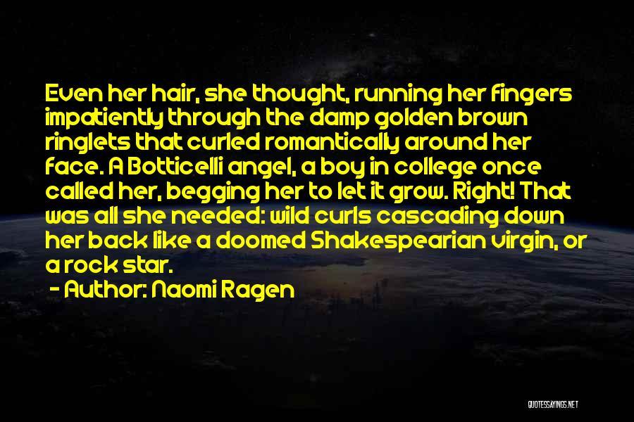 Wild Hair Quotes By Naomi Ragen