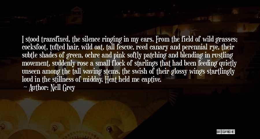 Wild Hair Quotes By Nell Grey