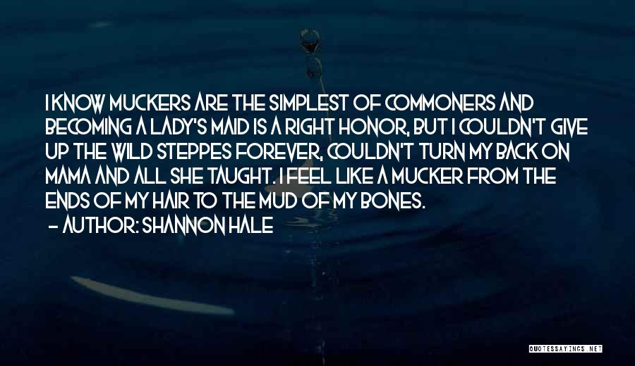 Wild Hair Quotes By Shannon Hale
