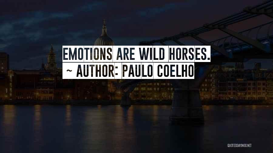 Top 100 Quotes & Sayings About Wild Horse
