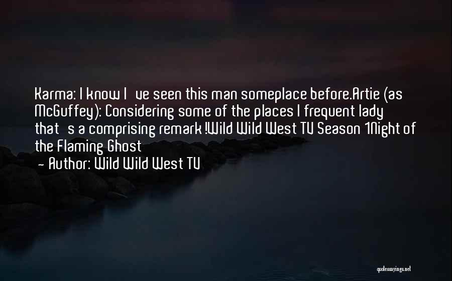 Wild Wild West TV Quotes 604471
