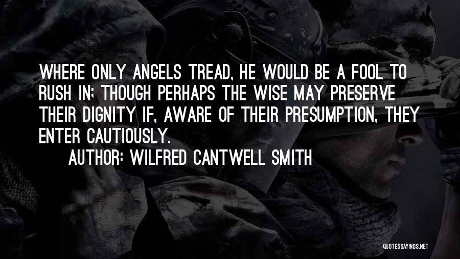 Wilfred Cantwell Smith Quotes 1334606
