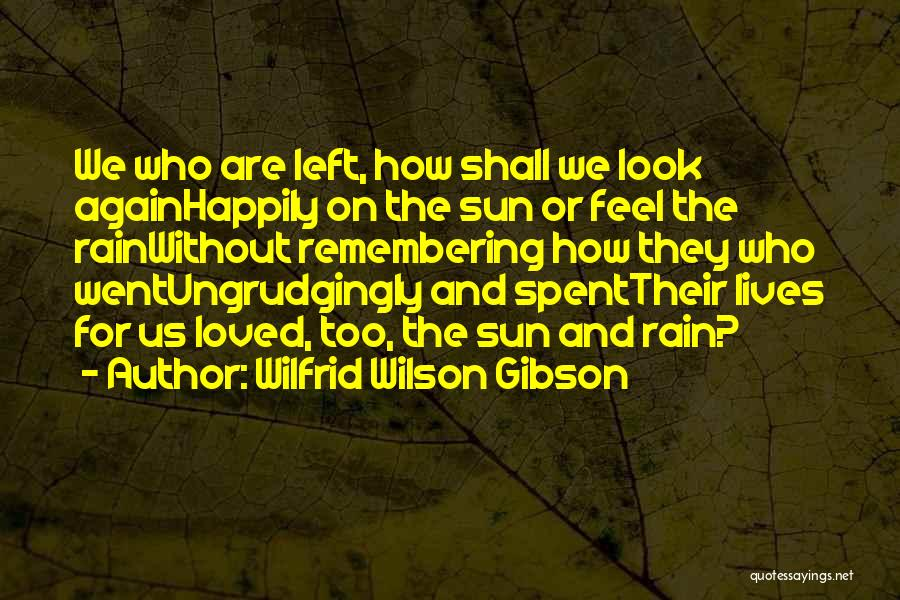 Wilfrid Wilson Gibson Quotes 1527547