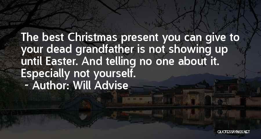 Will Advise Quotes 1037452