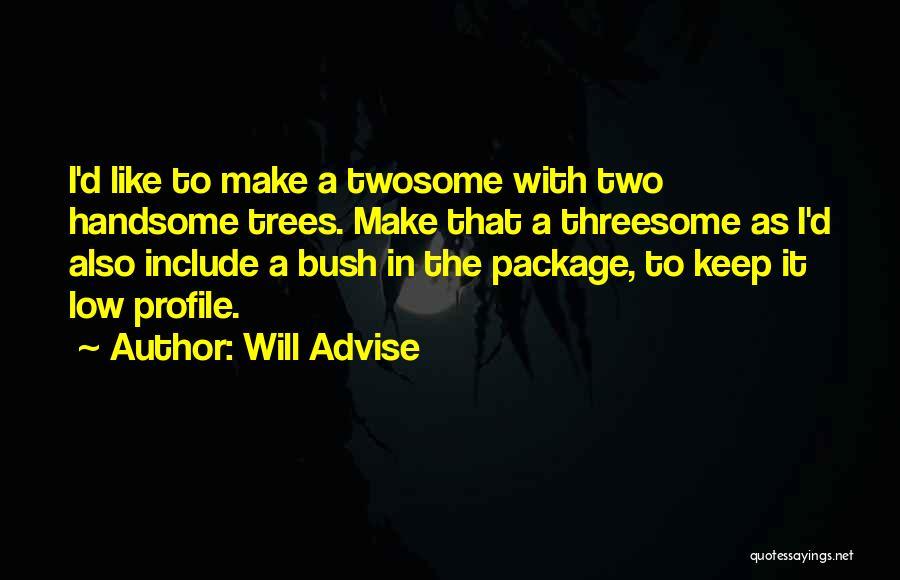 Will Advise Quotes 1438659