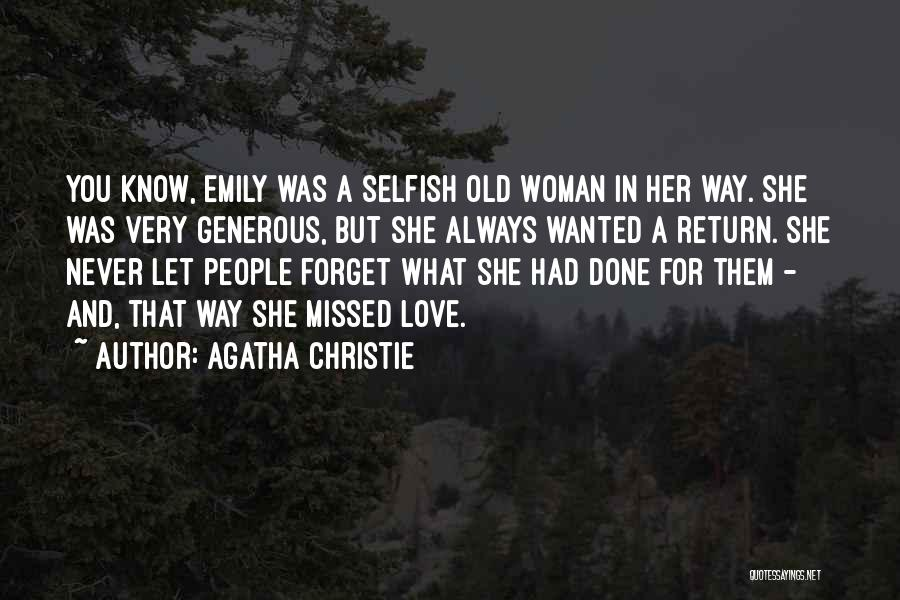 Will Always Be Missed Quotes By Agatha Christie