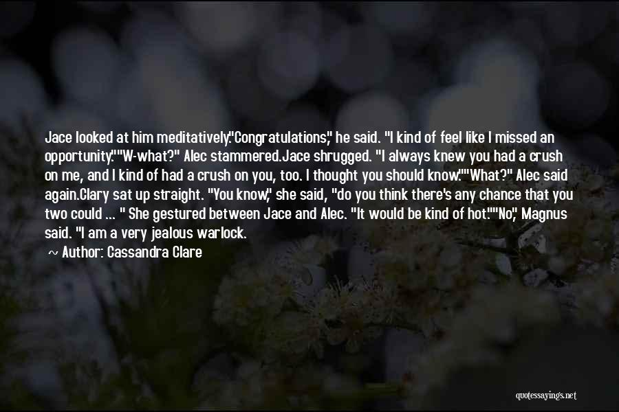 Will Always Be Missed Quotes By Cassandra Clare