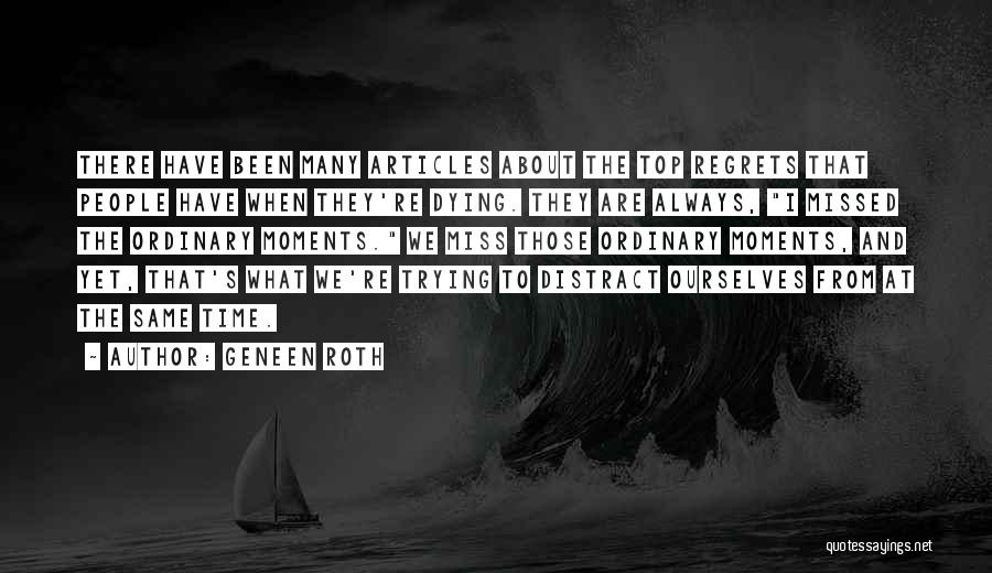 Will Always Be Missed Quotes By Geneen Roth