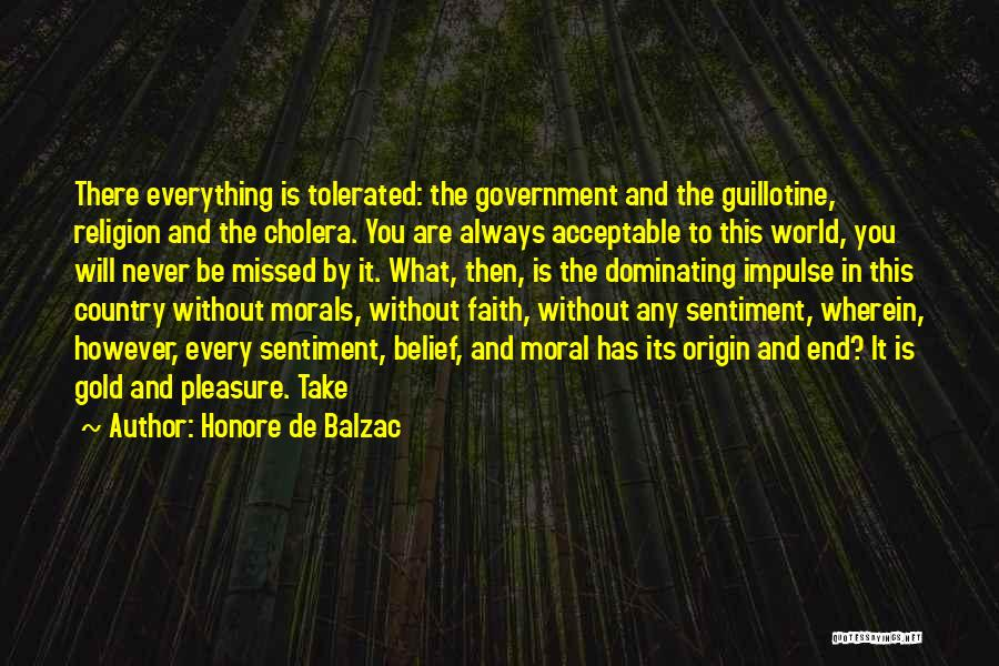 Will Always Be Missed Quotes By Honore De Balzac