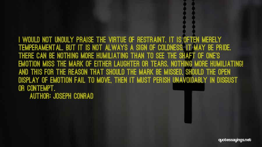 Will Always Be Missed Quotes By Joseph Conrad