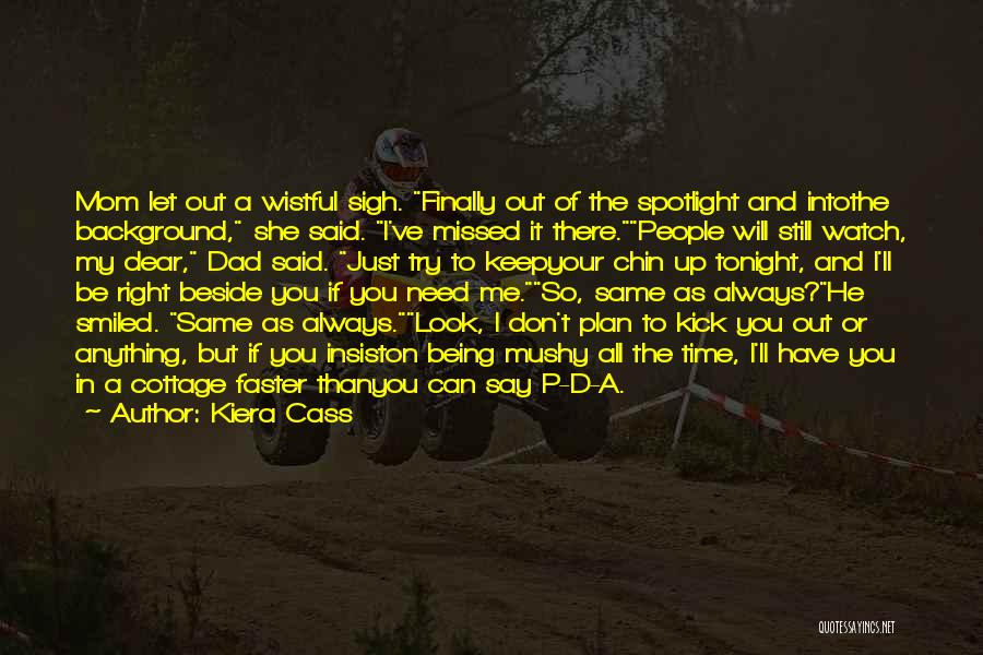 Will Always Be Missed Quotes By Kiera Cass