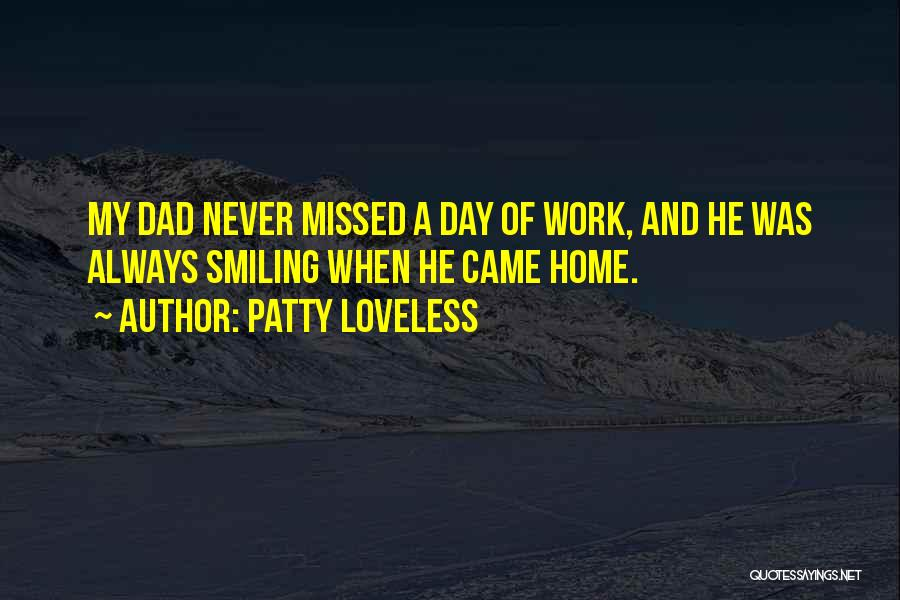 Will Always Be Missed Quotes By Patty Loveless