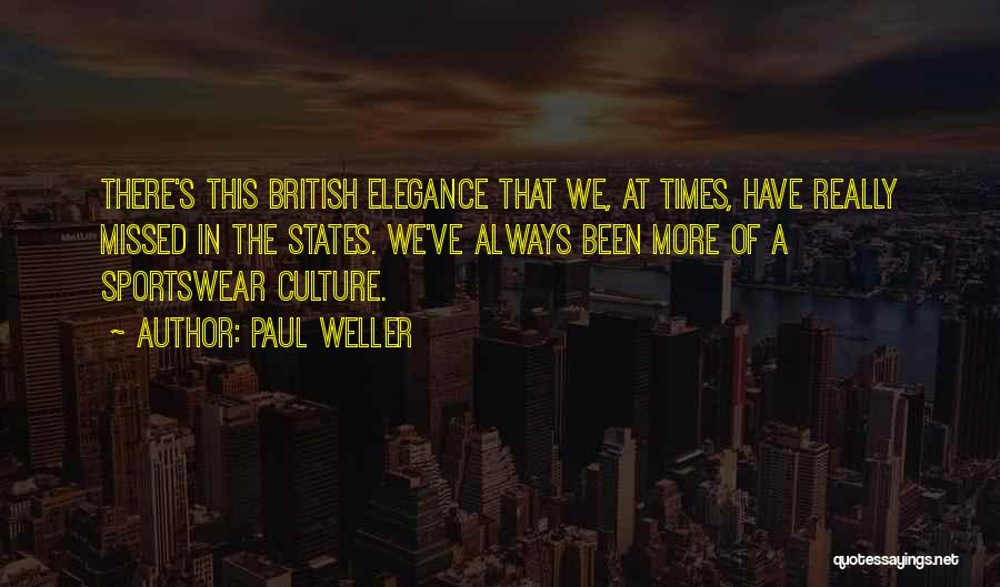 Will Always Be Missed Quotes By Paul Weller