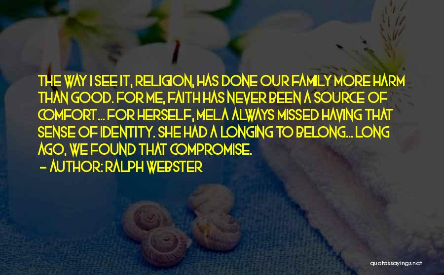 Will Always Be Missed Quotes By Ralph Webster