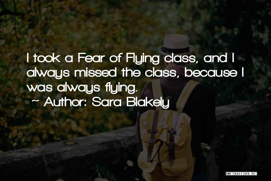 Will Always Be Missed Quotes By Sara Blakely