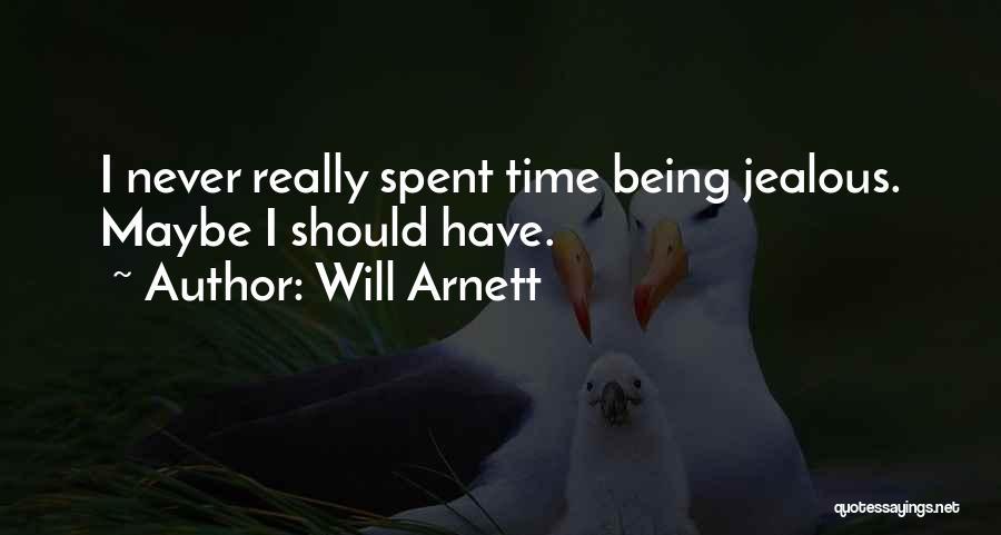 Will Arnett Quotes 1260658