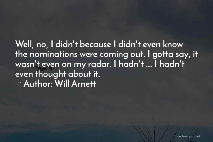Will Arnett Quotes 144088
