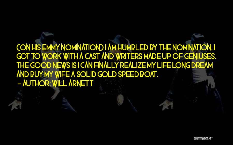 Will Arnett Quotes 1707513