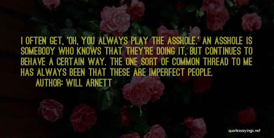 Will Arnett Quotes 1957509