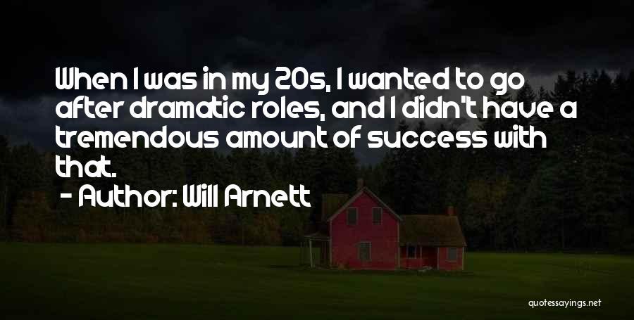 Will Arnett Quotes 2066832