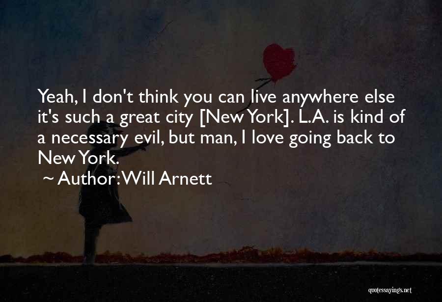 Will Arnett Quotes 2069100