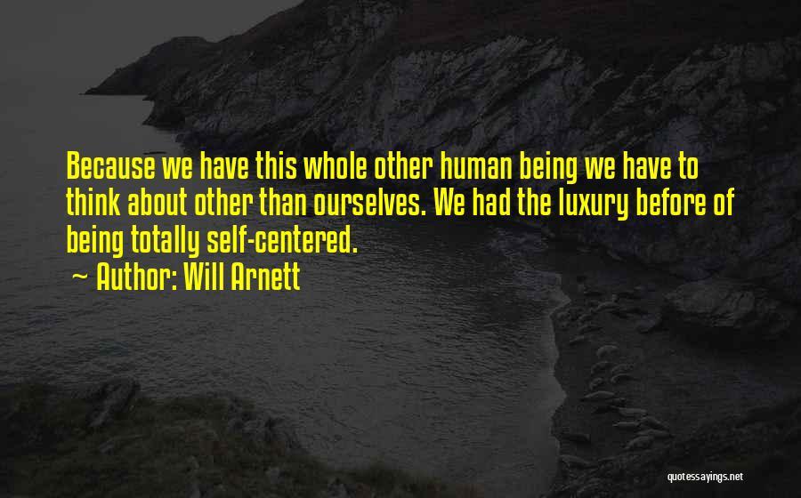 Will Arnett Quotes 2233207