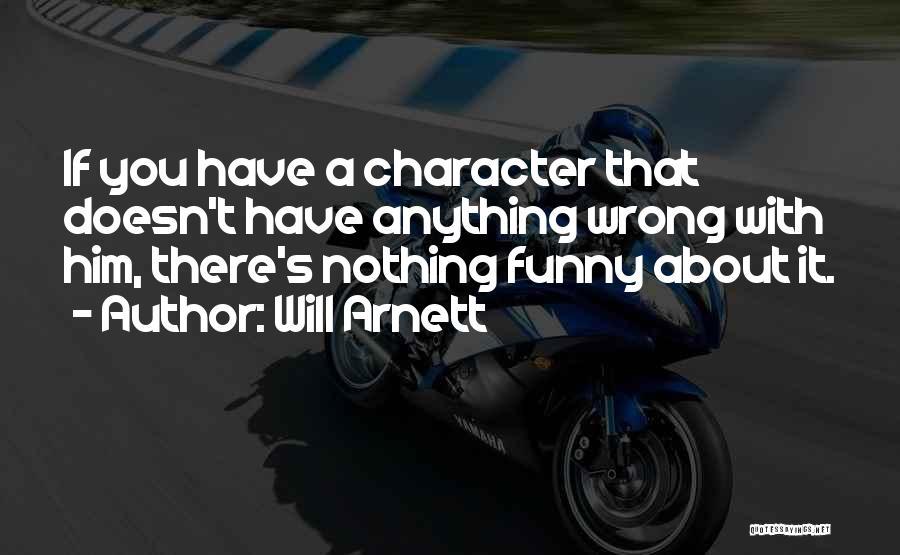 Will Arnett Quotes 253124
