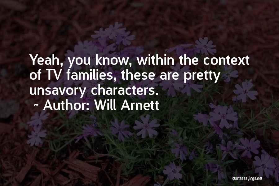 Will Arnett Quotes 671352