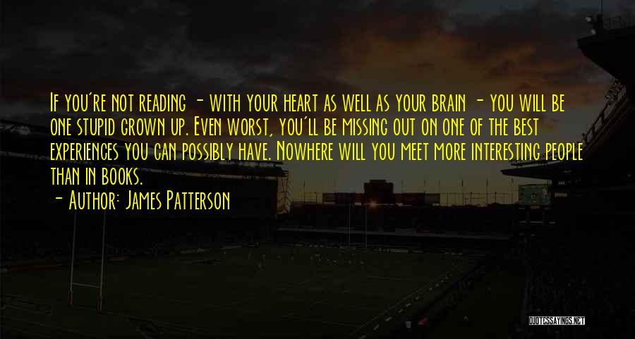 Will Be Missing You Quotes By James Patterson