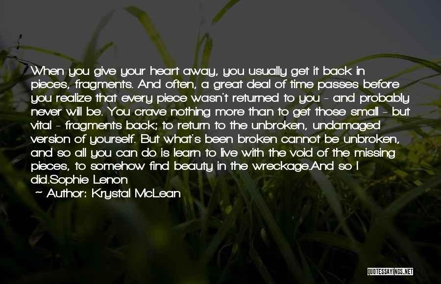 Will Be Missing You Quotes By Krystal McLean