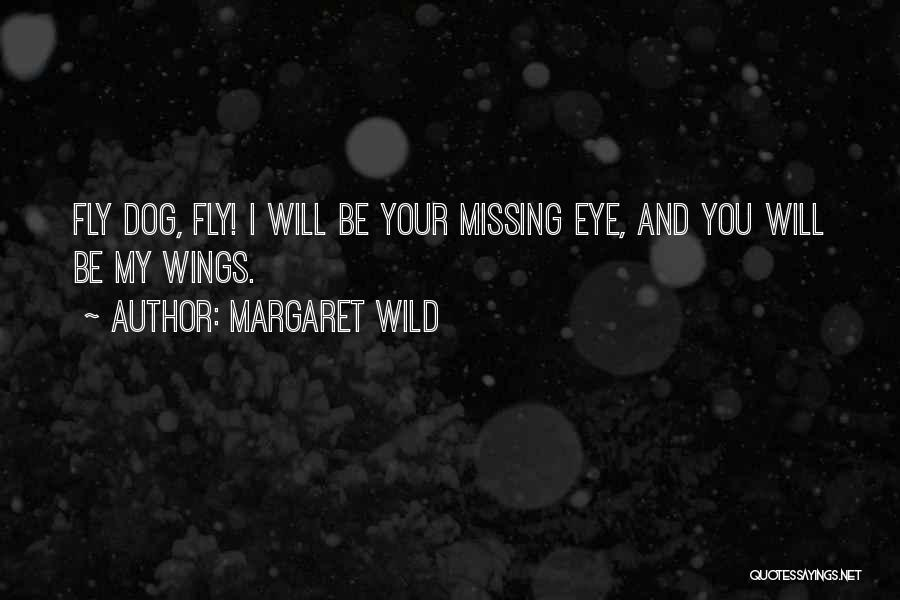Will Be Missing You Quotes By Margaret Wild