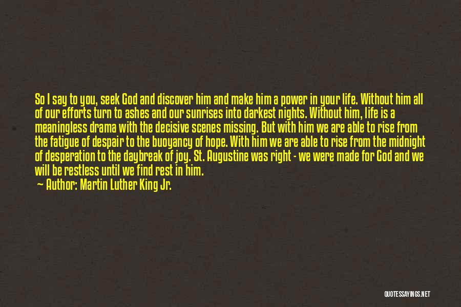 Will Be Missing You Quotes By Martin Luther King Jr.