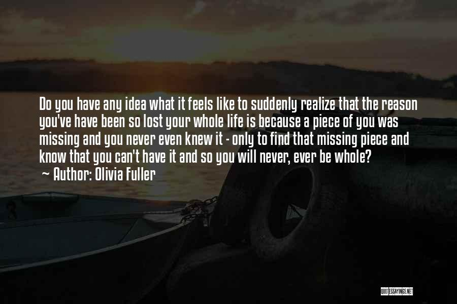 Will Be Missing You Quotes By Olivia Fuller