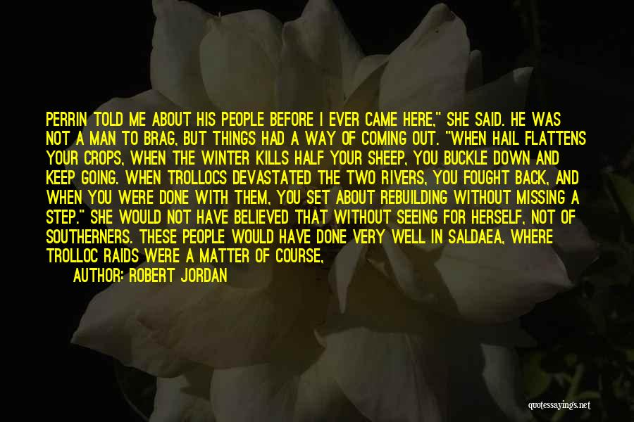 Will Be Missing You Quotes By Robert Jordan