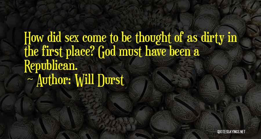 Will Durst Quotes 1139118
