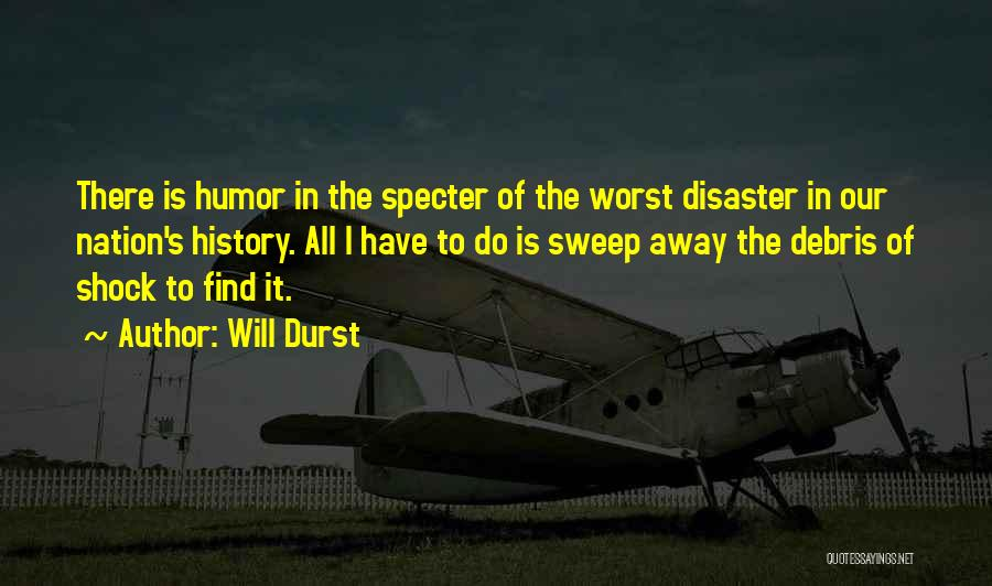 Will Durst Quotes 1969132