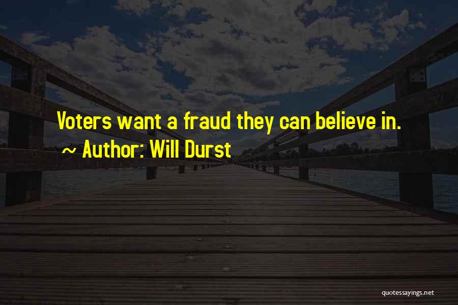 Will Durst Quotes 2013034