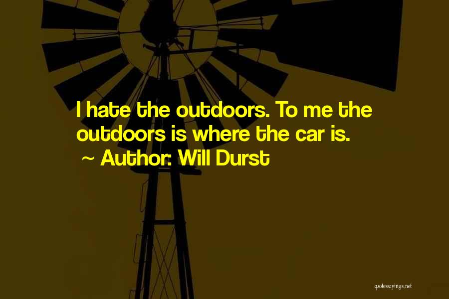 Will Durst Quotes 447022
