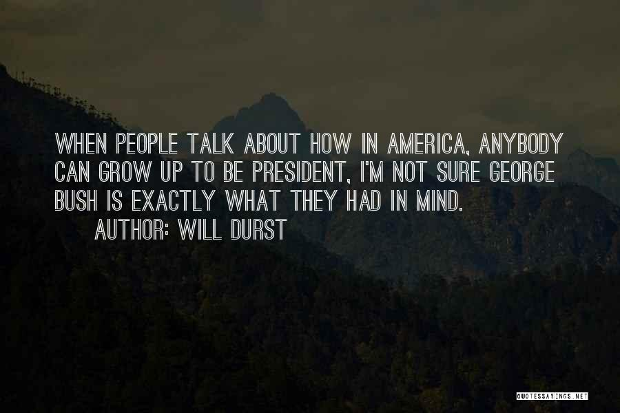 Will Durst Quotes 644231
