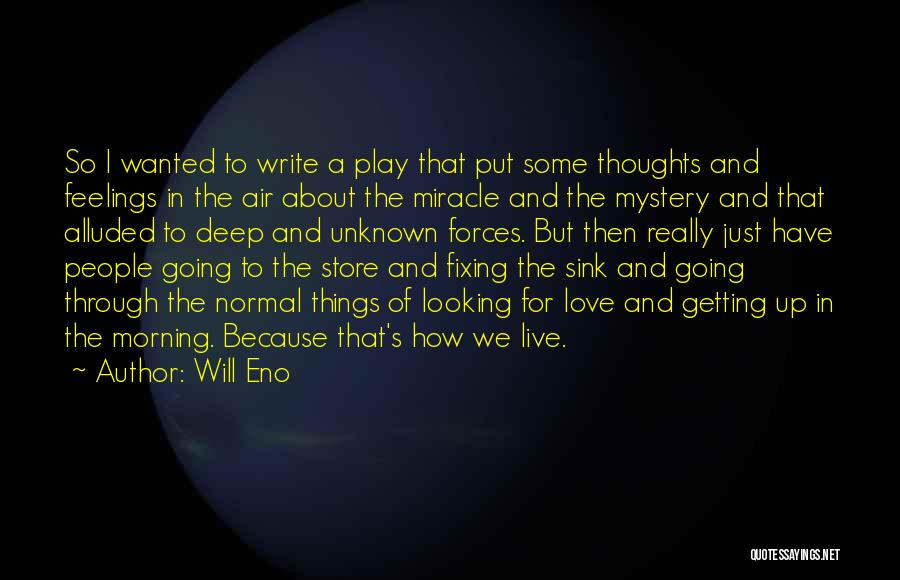Will Eno Quotes 130152
