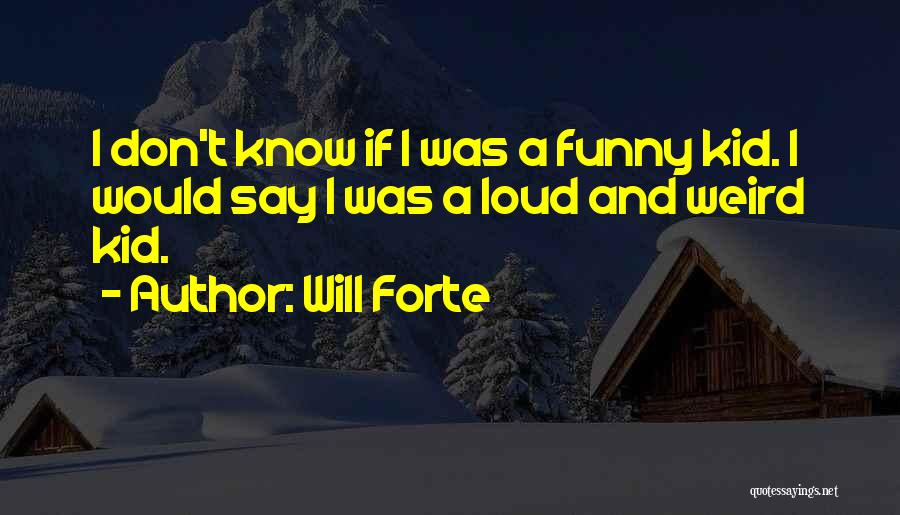 Will Forte Quotes 1128431