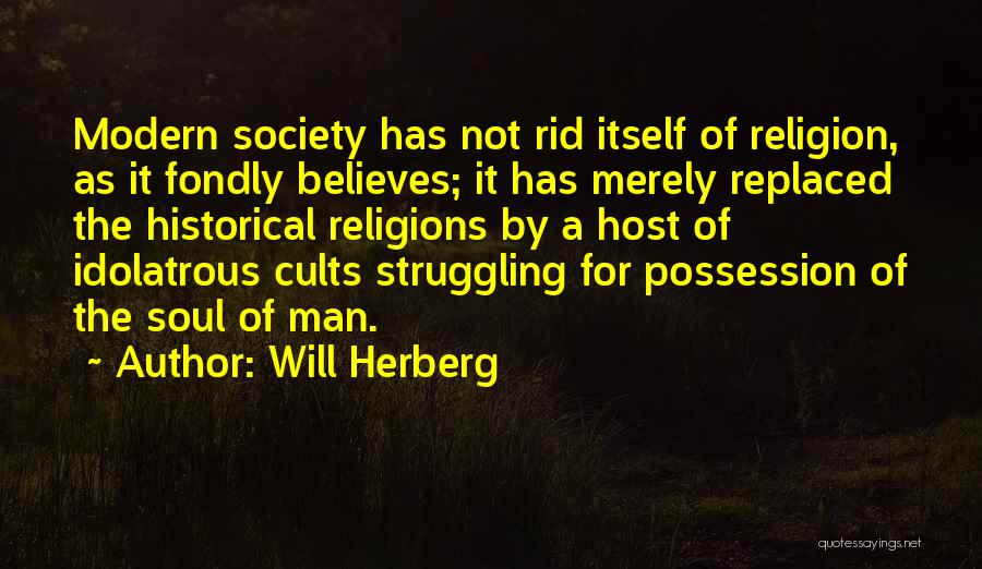 Will Herberg Quotes 612382