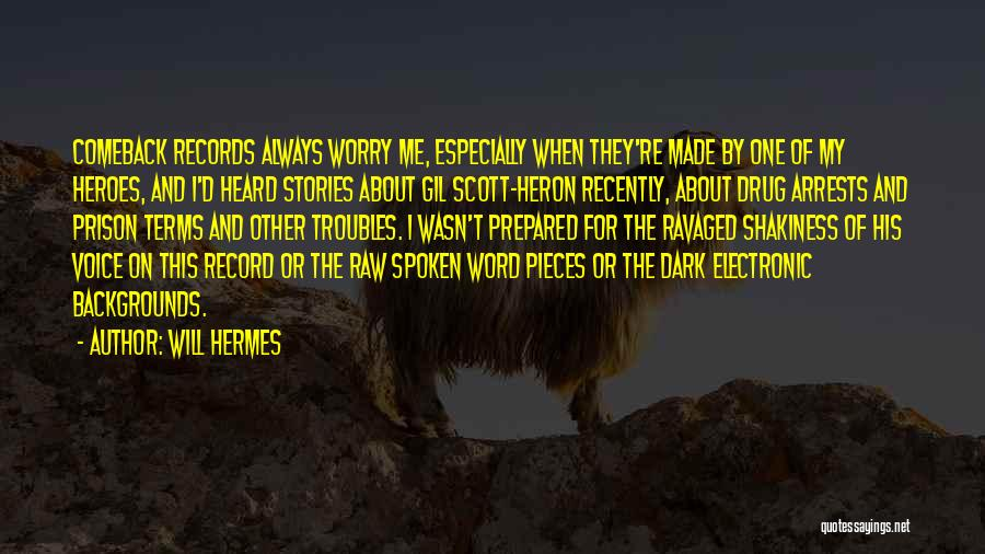 Will Hermes Quotes 1241407