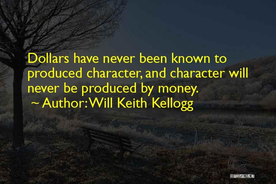Will Keith Kellogg Quotes 1109910
