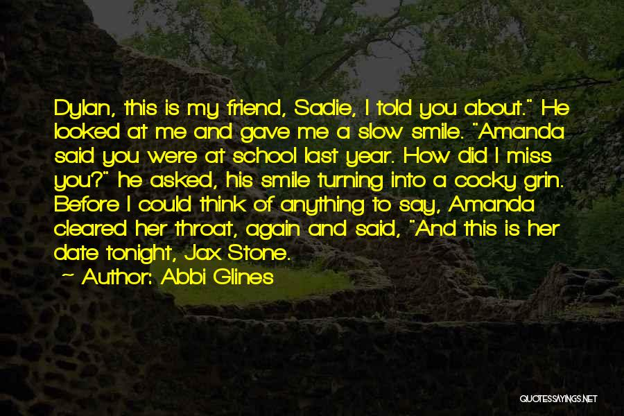Will Miss Best Friend Quotes By Abbi Glines