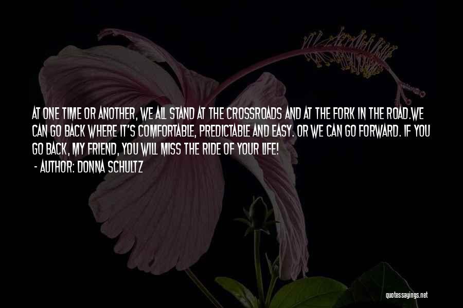 Will Miss Best Friend Quotes By Donna Schultz
