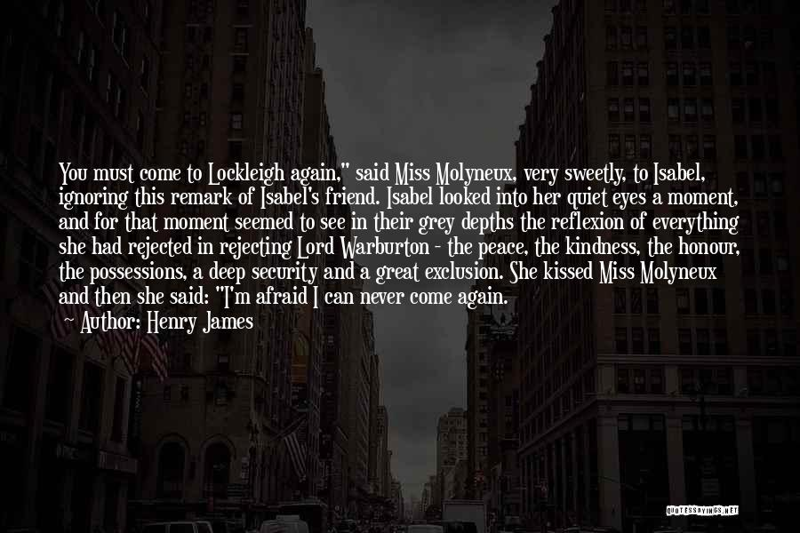 Will Miss Best Friend Quotes By Henry James
