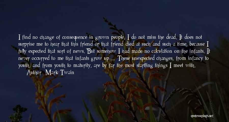 Will Miss Best Friend Quotes By Mark Twain