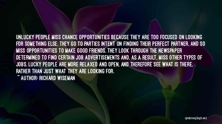 Will Miss Best Friend Quotes By Richard Wiseman